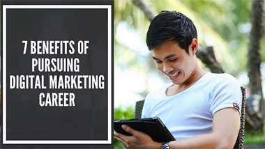 7-Benefits-of-Pursuing-Digital-Marketing-Career