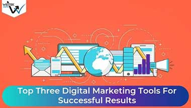 Top-Three-Digital-Marketing-Tools-For-Successful-Results